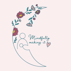 Mindfully making it